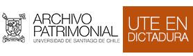 UTE EN DICTADURA – Minisitio Archivo Patrimonial USACH