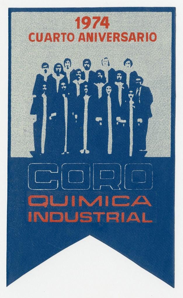 Banderín 4° Aniversario del Coro Química Industrial. 1974. Donación de Mario Saravia.