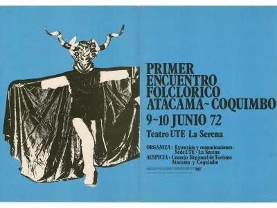 Afiche Primer Encuentro Folclórico Atacama Coquimbo, Taller Gráfico UTE, 1972.