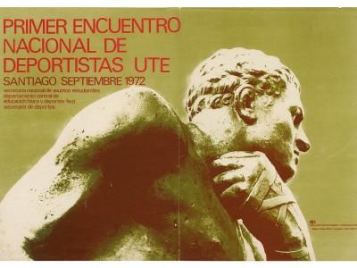 Afiche Primer Encuentro Nacional de Deportistas UTE, Taller Gráfico UTE, 1972.