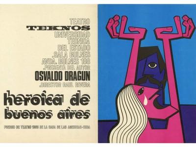 Afiche obra Heroica de Buenos Aires, Teatro Teknos, Taller Gráfico UTE, 1970.