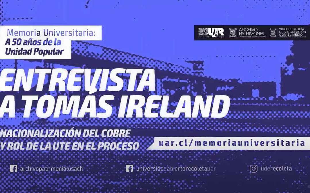Entrevista a Tomás Ireland, secretario general UTE 1970-1971
